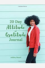 20 Day Attitude of Gratitude Journal Paperback