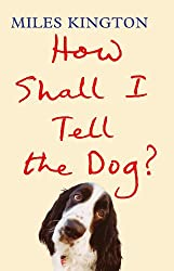 How Shall I Tell the Dog?  (Large Print Book)