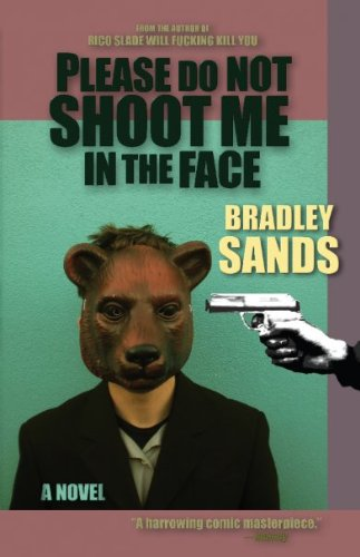 - Please Do Not Shoot Me in the Face