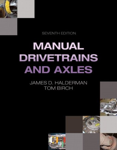 - Manual Drivetrains and Axles (7th Edition) (Automotive Systems Books)