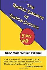 The Radical Elements of Radical Success Paperback