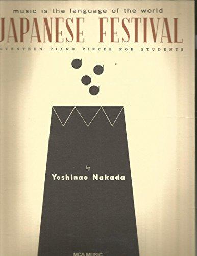 Japanese Festival by Yoshinao Nakada 17 Piano Pieces for Students