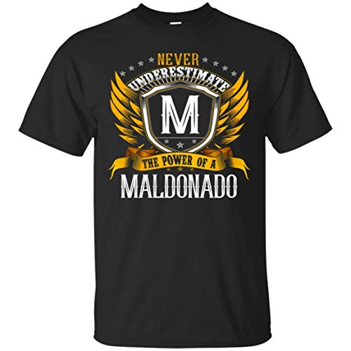 Custom Name Tees store Never Underestimate The Power of A Maldonado Shirt - Unisex Tshirt Black]()