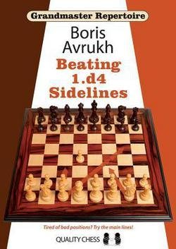 - Grandmaster Repertoire 11 : Beating 1.D4 Sidelines (Paperback)--by Boris Avrukh [2013 Edition]