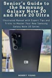 Senior's Guide to the Samsung Galaxy Note 20 and