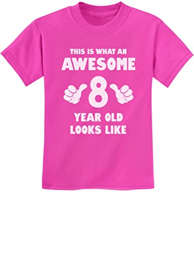 This is What an Awesome 8 Year Old Looks Like 8th Birthday Youth Kids T-Shirt Medium - Eight Gifts