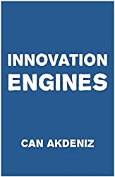 Innovation Engines: Case Studies of the Most Innovative Companies (English Edition)
