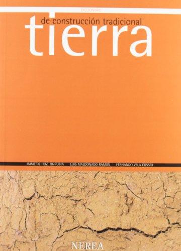 Descargar Libro Diccionario De Construcc. Tradicional: Tierra Aavv