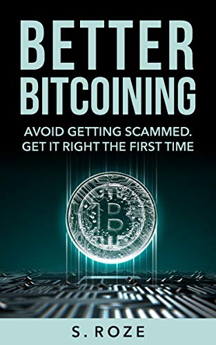 Better Bitcoining by S Roze ebook deal