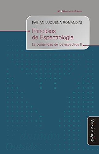 Principios de Espectrología. La comunidad de los espectros II (Spanish Edition)