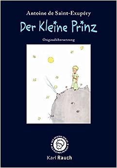 Der Kleine Prinz. Mini-Ausgabe: Originalübersetzung