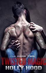 Twisted Magic (Ink Book 2)