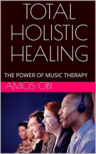 NG: THE POWER OF MUSIC THERAPY (The Balanced Living Series Book 3) ()