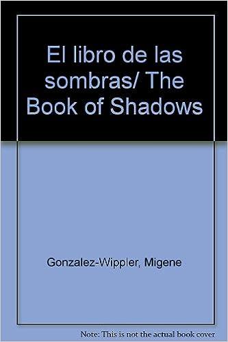 Descargar libro a la computadora El libro de las sombras/ The Book of Shadows PDF CHM ePub