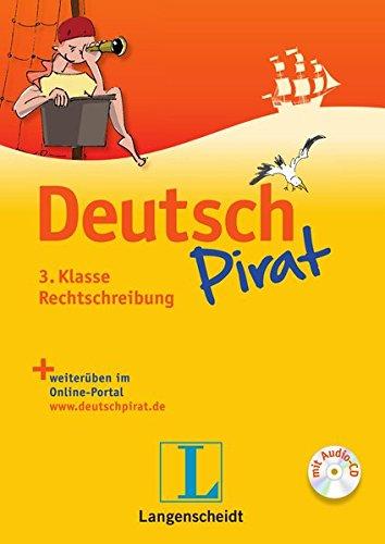 deutschpirat-3-klasse-rechtschreibung-buch-mit-lsungsheft-und-audio-cd