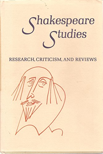 Shakespeare Studies Volume XIII (An Annual Gathering of Research, Criticism, and Reviews, Volume XIII, 1980)