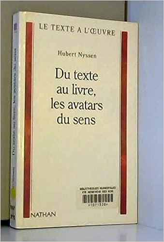 Du Texte Au Livre Les Avatars Du Sens Nyssen