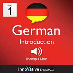 Learn German - Level 1: Introduction to German, Volume 1: Lessons 1-25 Audiobook