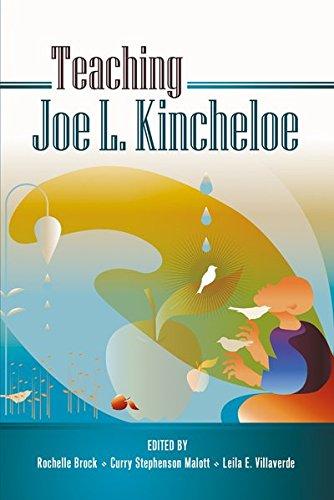 Teaching Joe L. Kincheloe (Teaching Contemporary Scholars)