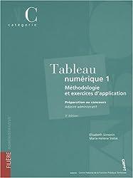 Tableau numérique 1 : méthodologie et exercices d'application : Catégorie C