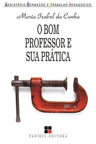 O Bom Professor e Sua Prática