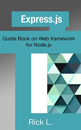 Express.js: Guide Book on Web framework