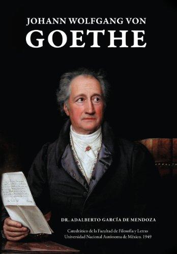 Johann Wolfgang Von Goethe (Spanish Edition) [Adalberto Garcia De Mendoza - Adalberto Garcaia De Mendoza y. Hern] (Tapa Dura)