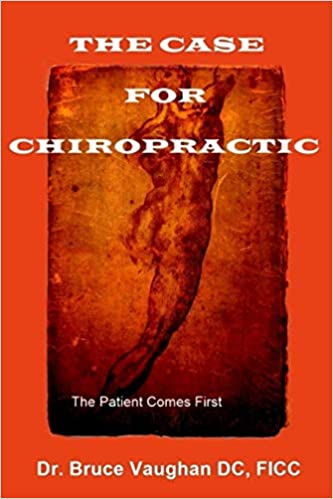 Descargar Libro Torrent The Case For Chiropractic: The Patient Comes First PDF Web