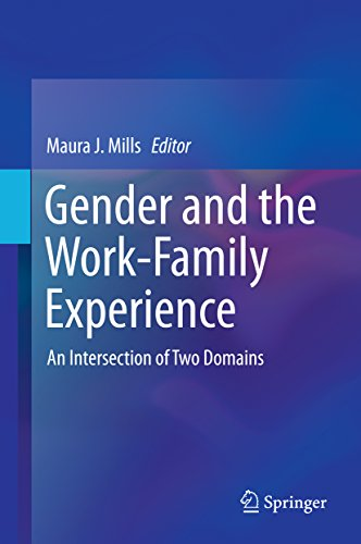 Download Gender and the Work-Family Experience: An Intersection of Two Domains Pdf