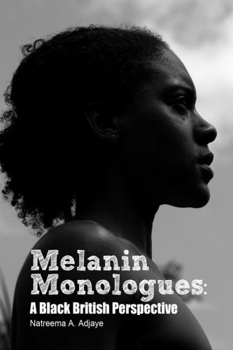 Melanin Monologues: A Black British Perspective
