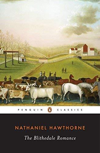 The Blithedale Romance [ THE BLITHEDALE ROMANCE ] by Hawthorne, Nathaniel ( Author ) Aug-25-1983 Paperback