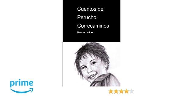 Cuentos de Perucho Correcaminos (Spanish Edition): Montse de Paz, Mari Carmen Camacho: 9781499755923: Amazon.com: Books