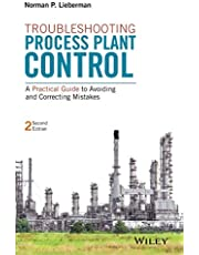 Troubleshooting Process Plant Control: A Practical Guide to Avoiding and Correcting Mistakes