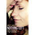 Nothing Left to Lose (Guarded Hearts Book 1)