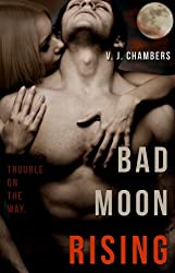 Bad Moon Rising (Cole and Dana Book 2)