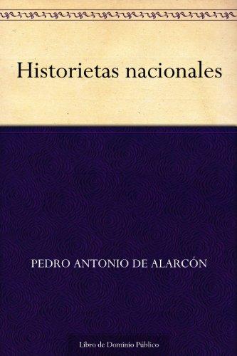 Historietas nacionales (Edición de la Biblioteca Virtual Miguel de Cervantes) (Spanish Edition)