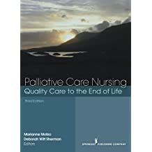 Palliative Care Nursing: Quality Care to the End of Life