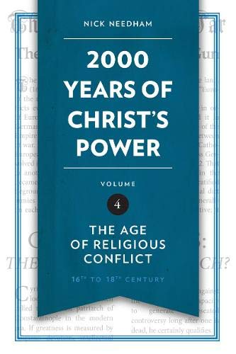 2,000 Years of Christ's Power Vol. 4: The Age of Religious Conflict (Grace Publications) from CFU