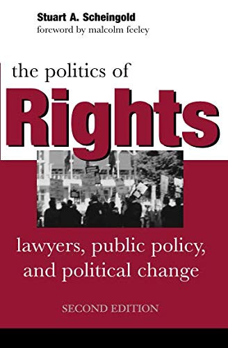 The Politics of Rights: Lawyers, Public Policy, and Political Change