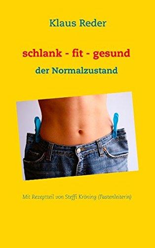 schlank - fit - gesund: der Normalzustand