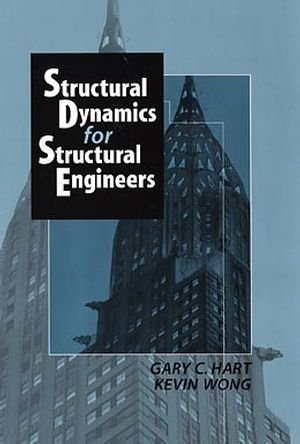 Structural Dynamics for Structural Engineers