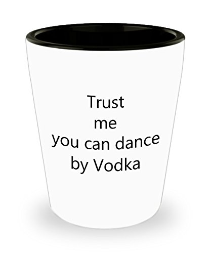 Drinking Quotes Shot Glasses - Trust Me You Can Shot Glass (Jager Bottle Costume)