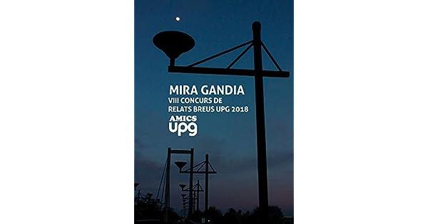 Amazon.com: Mira Gandia: VIII Concurs de relats breus UPG ...