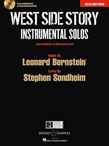 West Side Story Instrumental Solos: Arranged for Cello and Piano With a CD of Piano Accompaniments