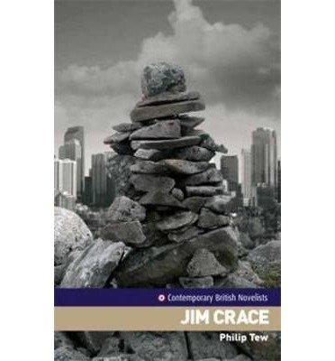 [(Jim Crace)] [Author: Philip Tew] published on (April, 2007)