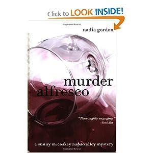 Murder Alfresco (Sunny McCoskey Napa Valley Mysteries) Nadia Gordon