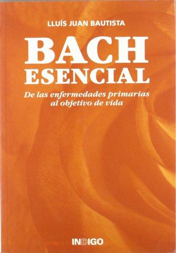Bach Esencial (Spanish Edition) [Llu?s Juan Bautista] (Tapa Blanda)