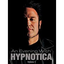 An Evening With Hypnotica Volume 1 - Part 3 of 6