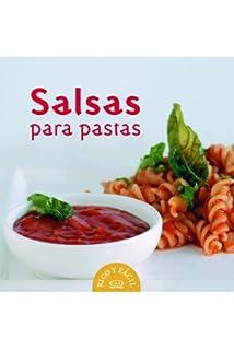 Salsas para pastas/ Pasta Sauces (Spanish Edition)