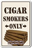Cigar Smokers Only Sign | Indoor/Outdoor | Funny Home Décor for Garages, Living Rooms, Bedroom, Offices | SignMission Room Shop Humidor Cuban Cutter Lighter Bar Smoke Lover Sign Wall Plaque Decoration